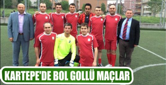 KARTEPE'DE BOL GOLLÜ MAÇLAR
