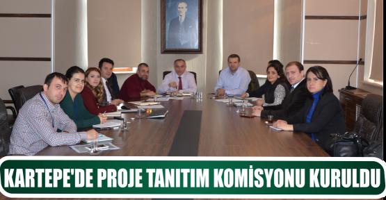 KARTEPE'DE PROJE TANITIM KOMİSYONU KURULDU