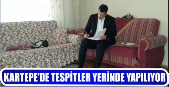 KARTEPE'DE TESPİTLER YERİNDE YAPILIYOR