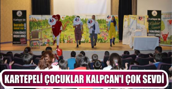 KARTEPELİ ÇOCUKLAR KALPCAN'I ÇOK SEVDİ