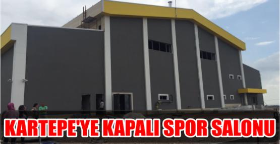 KARTEPE'YE KAPALI SPOR SALONU