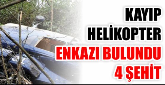 Kayıp helikopter enkazı bulundu: 4 şehit