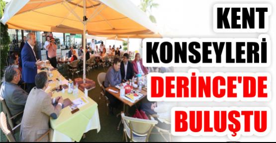KENT KONSEYLERİ DERİNCE'DE BULUŞTU