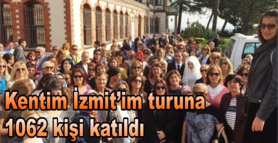 KENTİM İZMİT'İM TURUNA 1062 KİŞİ KATILDI