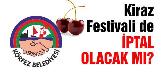 Kiraz Festivali de iptal olacak mı?
