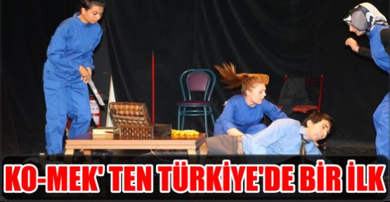KO-MEK' TEN TÜRKİYE'DE BİR İLK