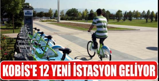 KOBİS'E 12 YENİ İSTASYON GELİYOR