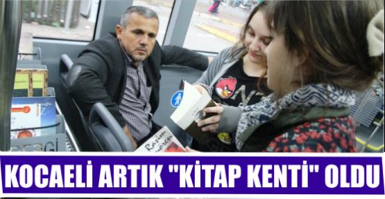 KOCAELİ ARTIK ''KİTAP KENTİ'' OLDU