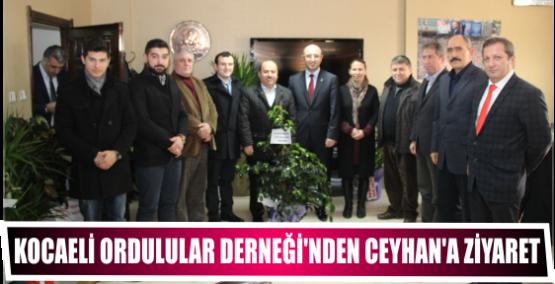 KOCAELİ ORDULULAR DERNEĞİ'NDEN CEYHAN'A ZİYARET