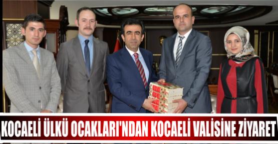 KOCAELİ ÜLKÜ OCAKLARI'NDAN KOCAELİ VALİSİNE ZİYARET