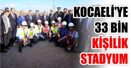 Kocaeli'ye 33 bin kişilik stadyum