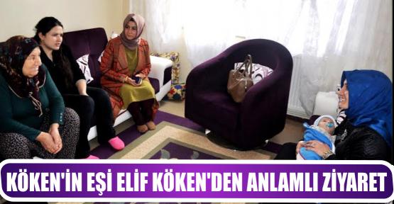 KÖKEN'İN EŞİ ELİF KÖKEN'DEN ANLAMLI ZİYARET