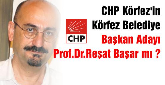 Körfez CHP'ye aday olacak mı ?