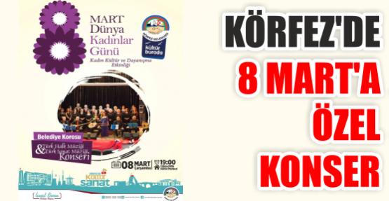 Körfez'de 8 Mart'a özel konser