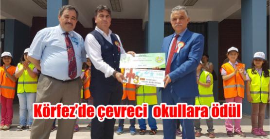 Körfez'de çevreci  okullara ödül