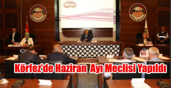 Körfez'de haziran  ayı meclisi yapıldı