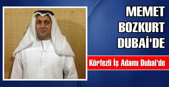 KÖRFEZLİ İŞ ADAMI DUBAİ'DE
