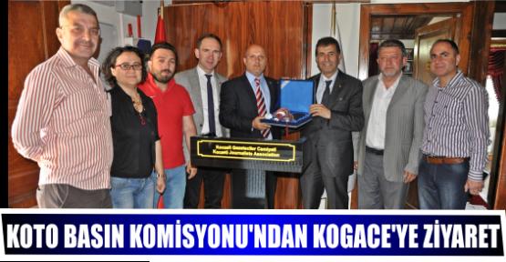 KOTO BASIN KOMİSYONU'NDAN KOGACE'YE ZİYARET