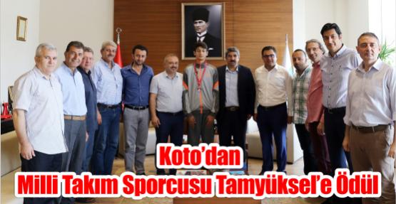 KOTO'dan Milli Takım sporcusu Tamyüksel'e ödül