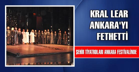 Kral Lear Ankara'yı fethetti
