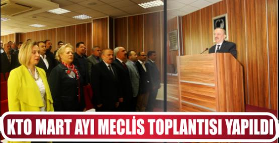 KTO MART AYI MECLİS TOPLANTISI YAPILDI