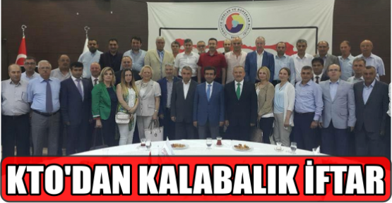 KTO'DAN KALABALIK İFTAR..
