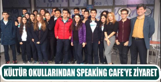 KÜLTÜR OKULLARINDAN SPEAKİNG CAFE'YE ZİYARET