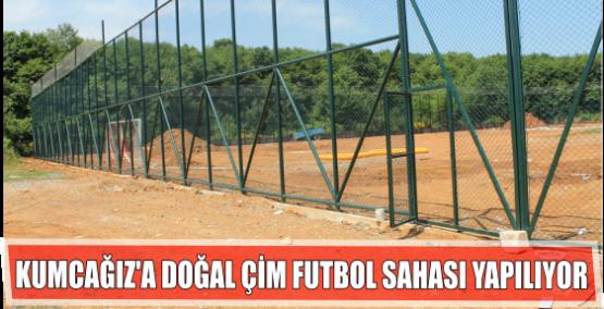 Kumcağız'a doğal çim futbol sahası yapılıyor