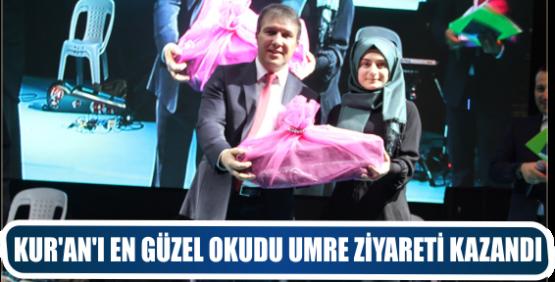 KUR'AN'I EN GÜZEL OKUDU UMRE ZİYARETİ KAZANDI