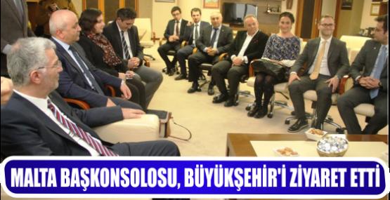 MALTA BAŞKONSOLOSU, BÜYÜKŞEHİR'İ ZİYARET ETTİ