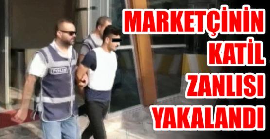 Marketçinin katil zanlısı Yakalandı.