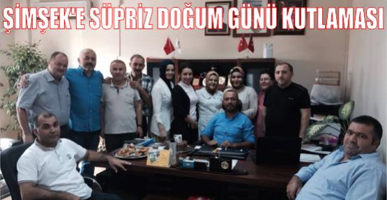 Mesut Şimşek'e Sürpriz Doğum günü Kutlaması
