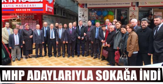 MHP ADAYLARIYLA SOKAĞA İNDİ