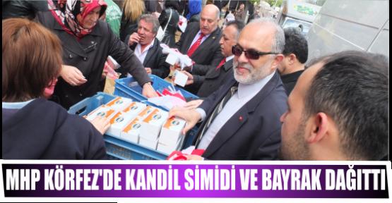 MHP KÖRFEZ'DE KANDİL SİMİDİ VE BAYRAK DAĞITTI