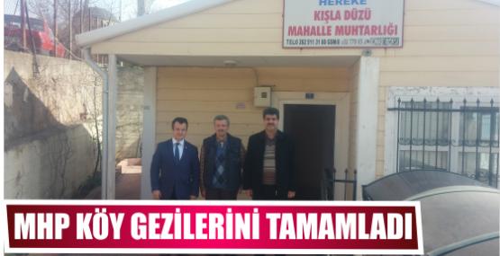 MHP Köy gezilerini tamamladı