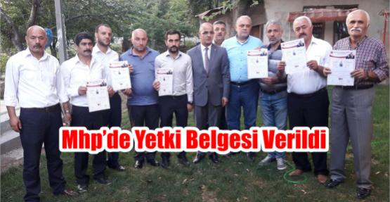 MHP'de yetki belgesi verildi