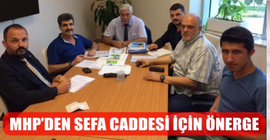 MHP'DEN SEFA CADDESİ İÇİN ÖNERGE