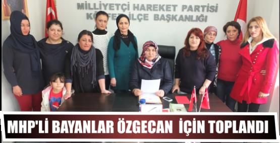 MHP'li bayanlar Özgecan  İçin toplandı