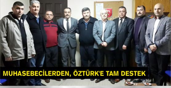 MUHASEBECİLERDEN, ÖZTÜRK'E TAM DESTEK..!