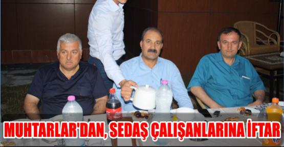 MUHTARLAR'DAN, SEDAŞ ÇALIŞANLARINA İFTAR