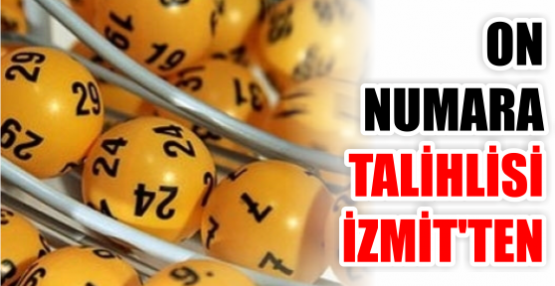 On Numara talihlisi İzmit'ten