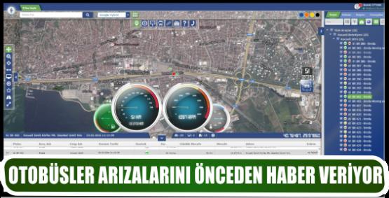 OTOBÜSLER ARIZALARINI ÖNCEDEN HABER VERİYOR