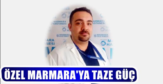 ÖZEL MARMARA'YA TAZE GÜÇ
