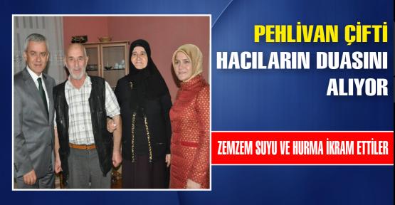 Pehlivan'dan Hacılara Kutlama Ziyareti