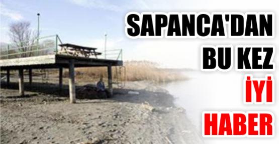 Sapanca'dan bu kez iyi haber