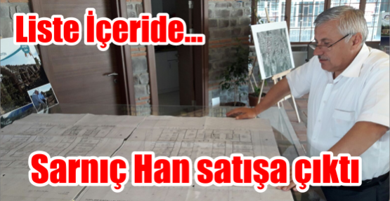 Sarnıç Han satışa çıktı