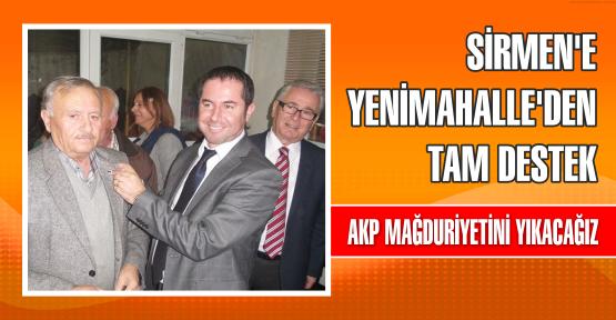 SİRMEN'E YENİMAHALLE'DEN TAM DESTEK