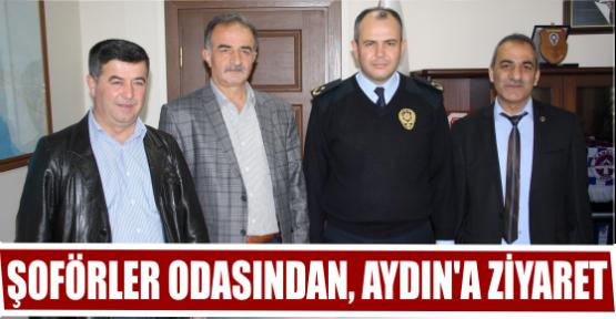 ŞOFÖRLER ODASINDAN, AYDIN'A ZİYARET