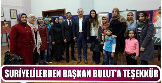 SURİYELİLERDEN BAŞKAN BULUT'A TEŞEKKÜR