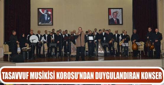 TASAVVUF MUSİKİSİ KOROSU'NDAN DUYGULANDIRAN KONSER